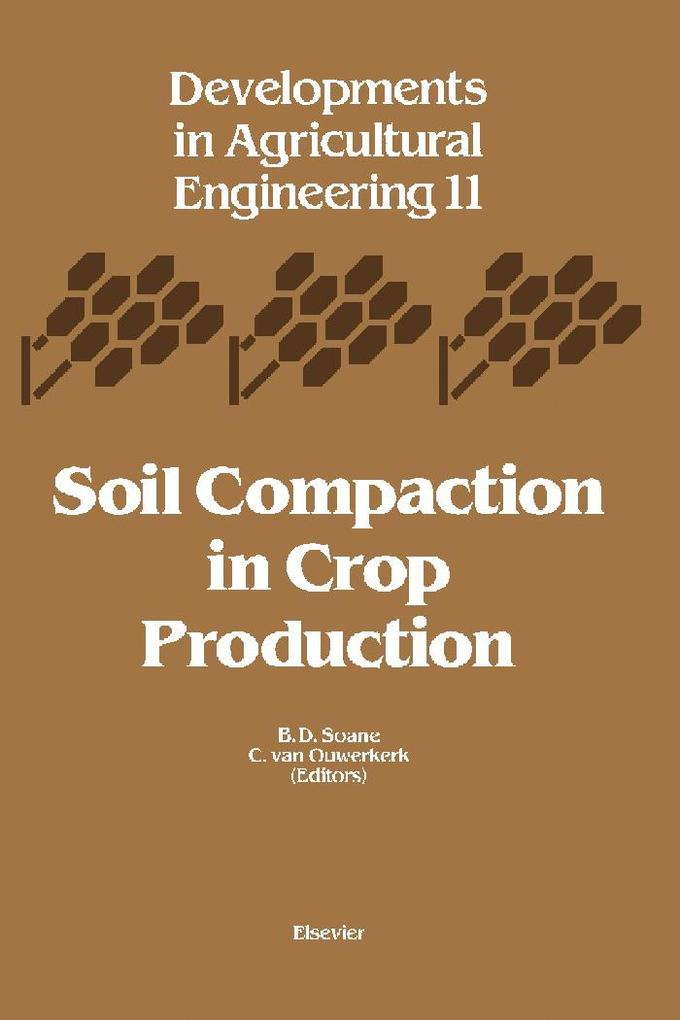 Soil Compaction in Crop Production als eBook Do...