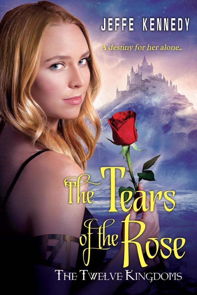 The Twelve Kingdoms: The Tears of the Rose als eBook epub