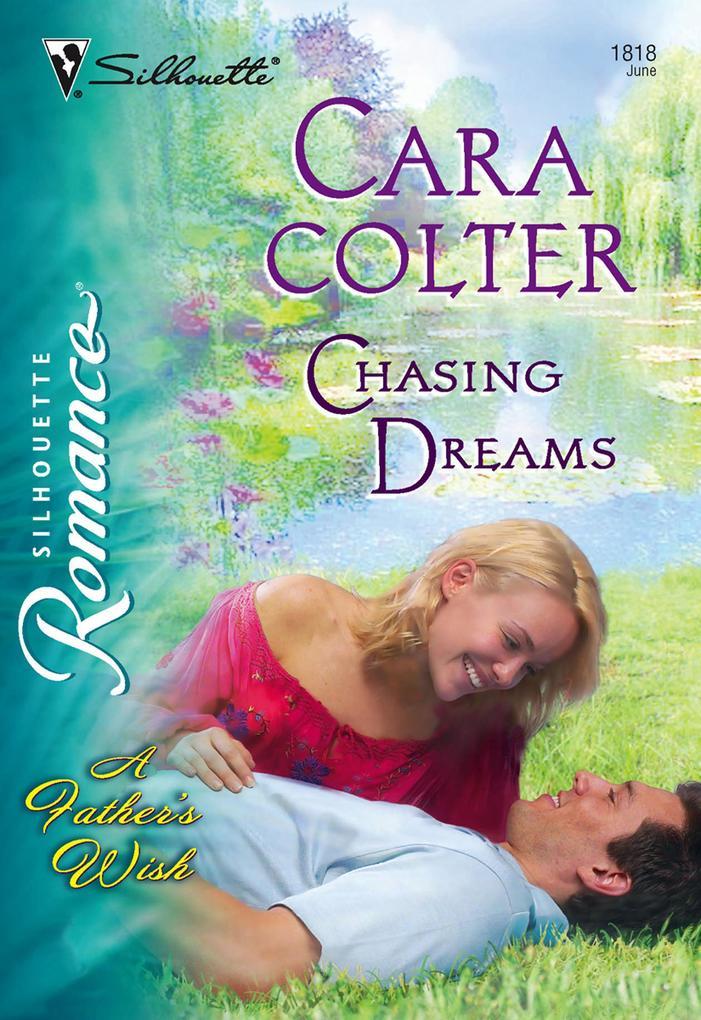 Chasing Dreams (Mills & Boon Silhouette) als eBook epub
