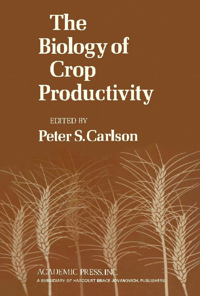 The Biology of Crop Productivity als eBook Down...