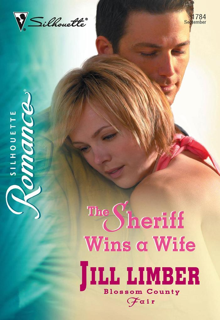 The Sheriff Wins A Wife (Mills & Boon Silhouette) als eBook epub