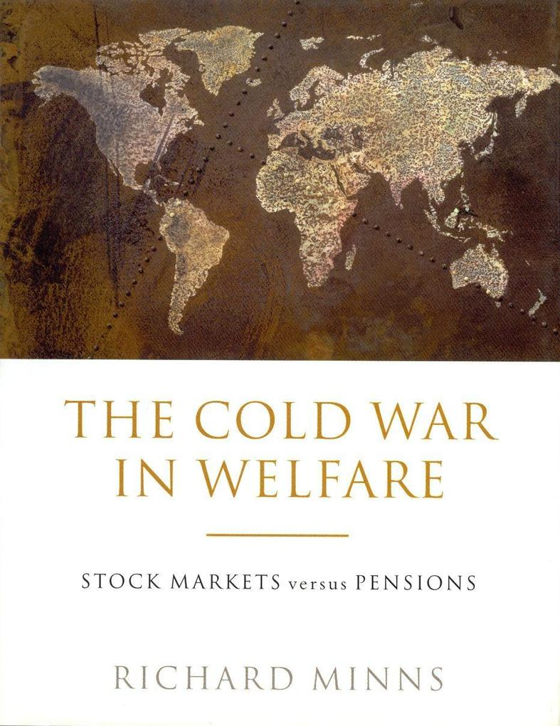 The Cold War in Welfare: Stock Markets Versus Pensions als Buch