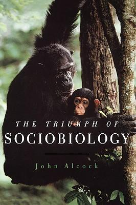 The Triumph of Sociobiology als Buch