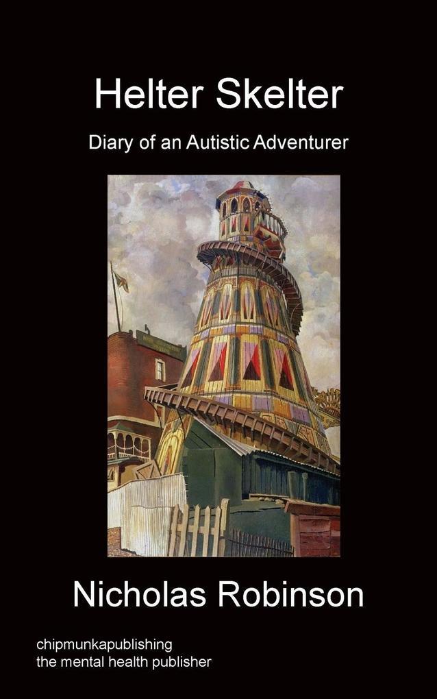 Helter Skelter - Diary of an Autistic Adventurer als Taschenbuch