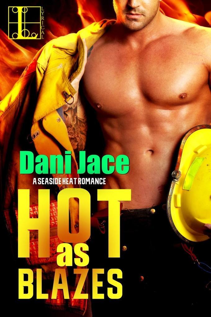 Hot As Blazes als eBook epub