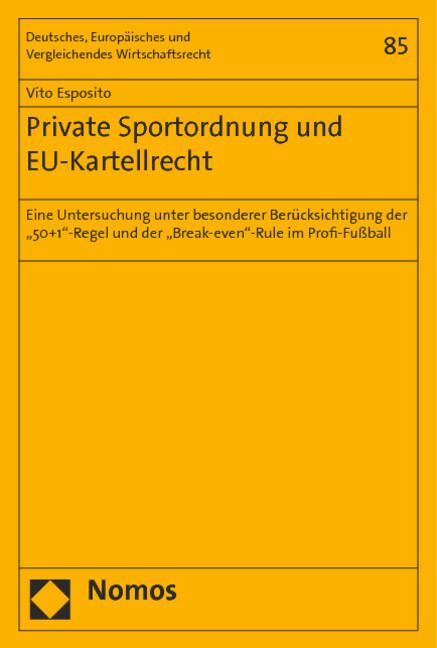 Private Sportordnung und EU-Kartellrecht als Buch (gebunden)