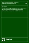 Verkaufsförderungsmaßnahmen durch Apotheken bei verschreibungspflichtigen Arzneimitteln in Deutschland, Österreich und der Schweiz