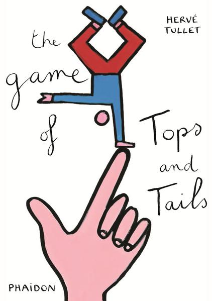 The Game of Tops and Tails als Buch (gebunden)