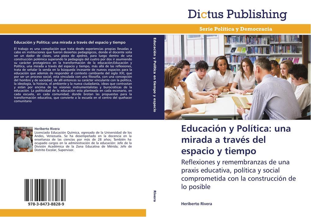 Educación y Política: una mirada a través del espacio y tiempo als Buch (gebunden)