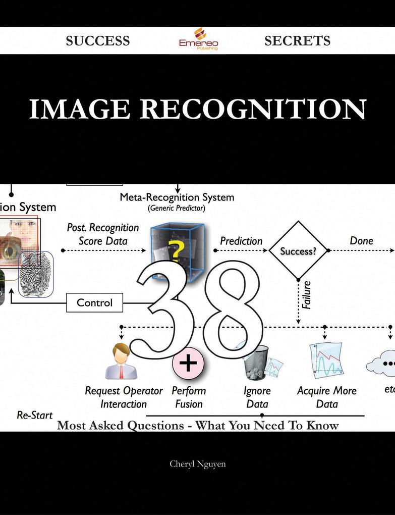 Image Recognition 38 Success Secrets - 38 Most ...