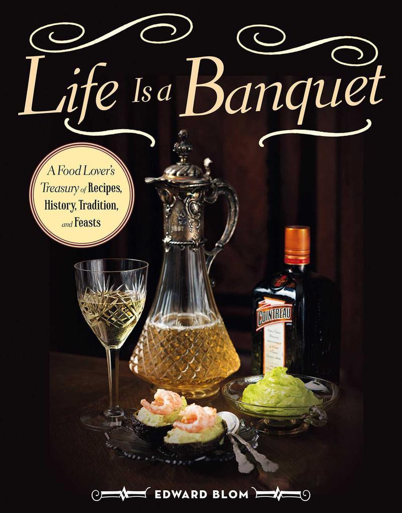 Life Is a Banquet als eBook epub