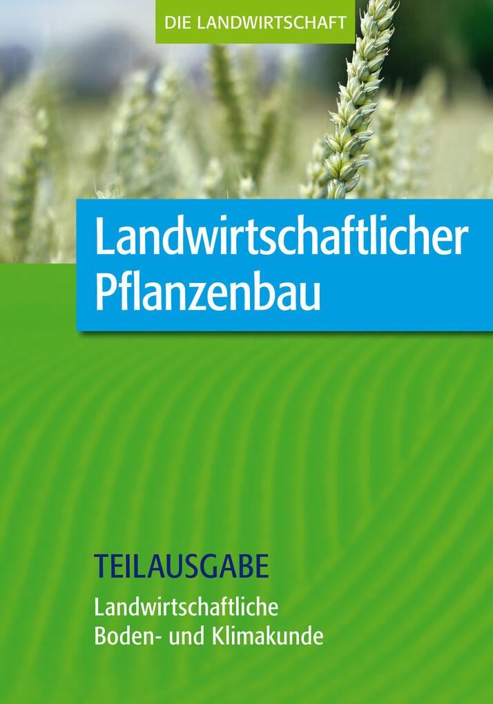 Landwirtschaftlicher Pflanzenbau: Landwirtschaf...