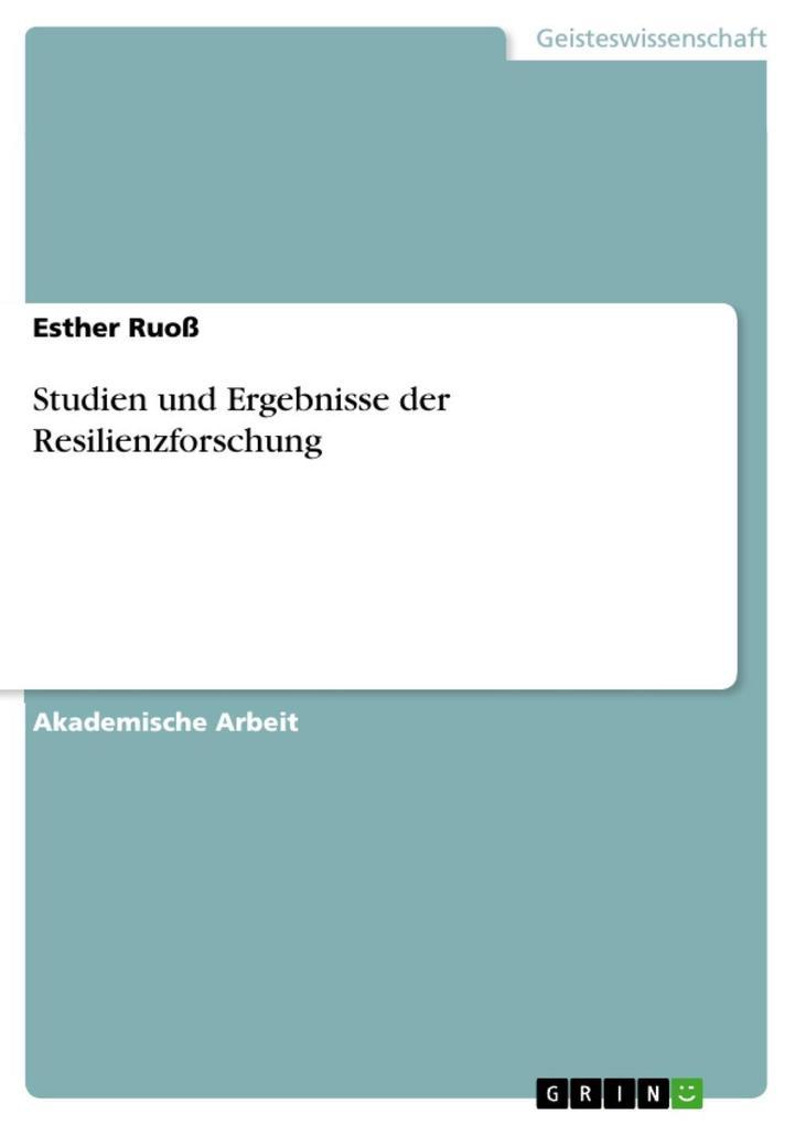 Studien und Ergebnisse der Resilienzforschung als eBook epub