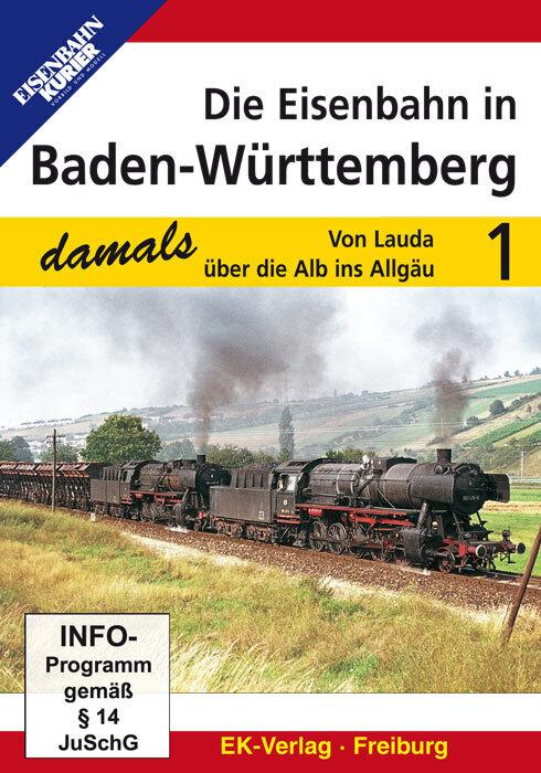 Die Eisenbahn in Baden-Württemberg damals 01