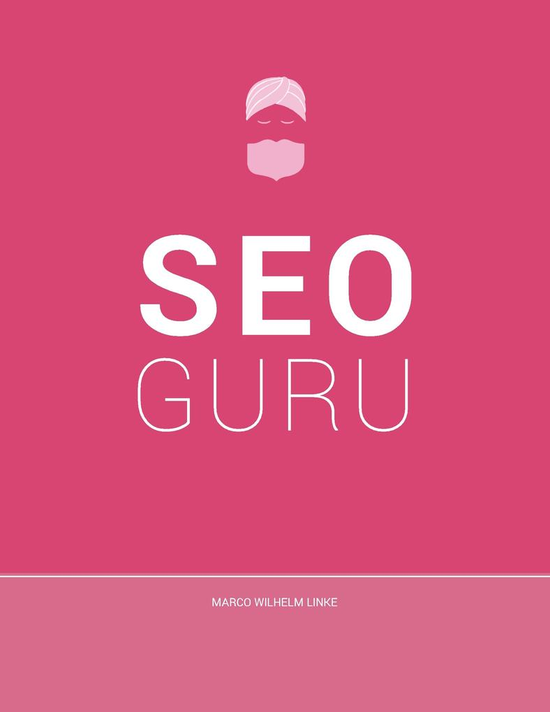 Seo Guru als eBook Download von Marco Wilhelm L...