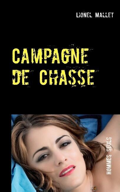 Campagne de Chasse als Buch (gebunden)