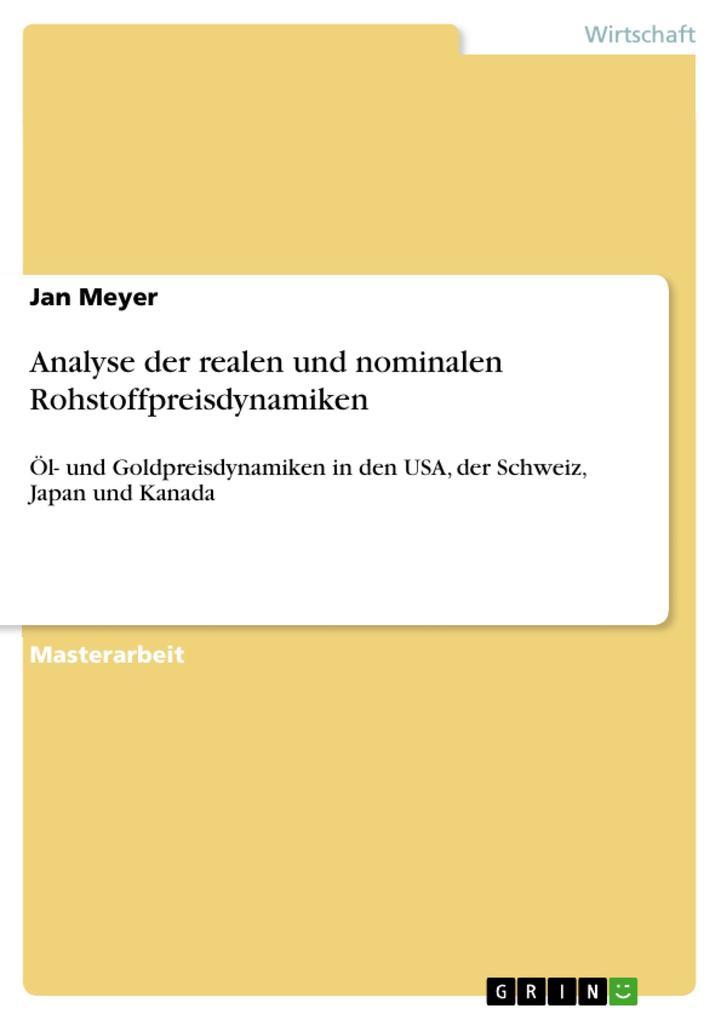 Analyse der realen und nominalen Rohstoffpreisdynamiken als eBook pdf
