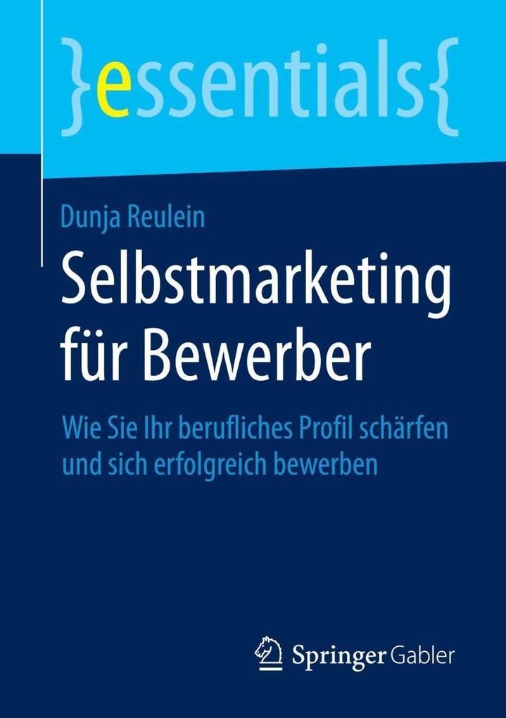 Selbstmarketing für Bewerber als eBook Download...