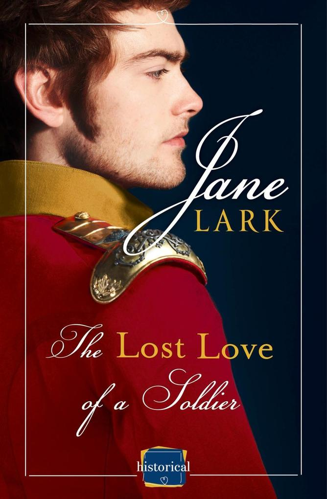 The Lost Love of a Soldier: A timeless Historic...