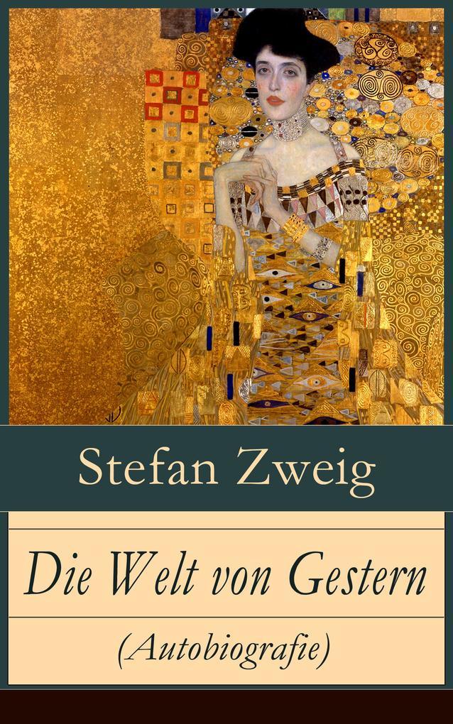 Die Welt von Gestern (Autobiografie) als eBook epub
