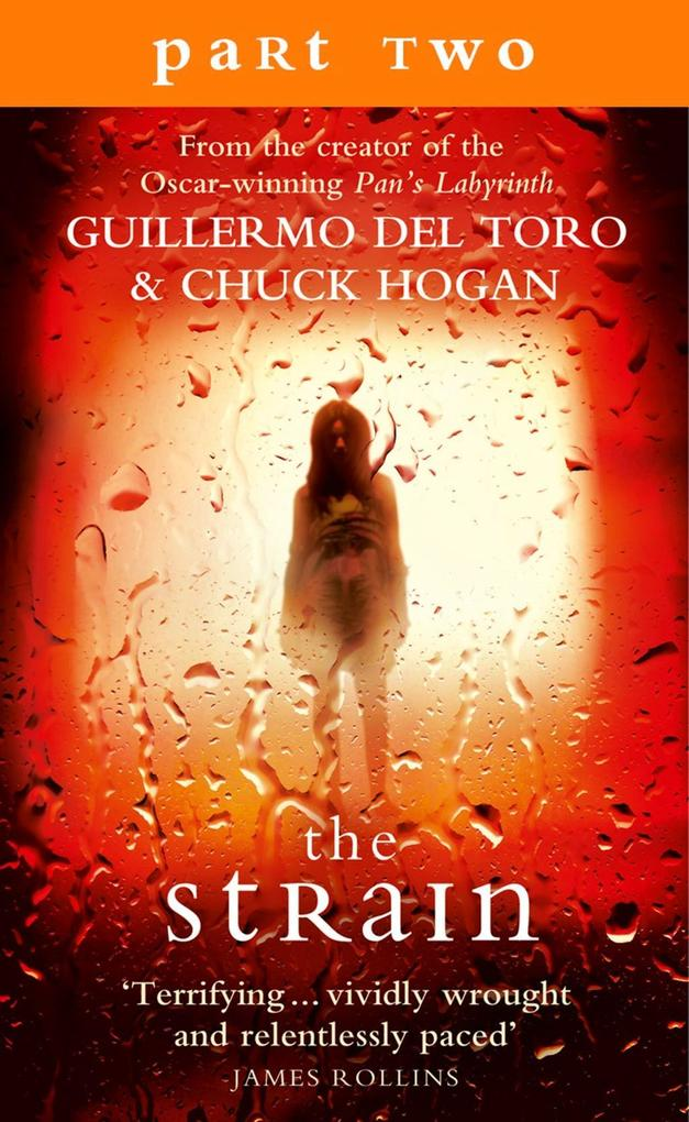 The Strain: Part 2, Sections 7 to 9 inclusive als eBook epub