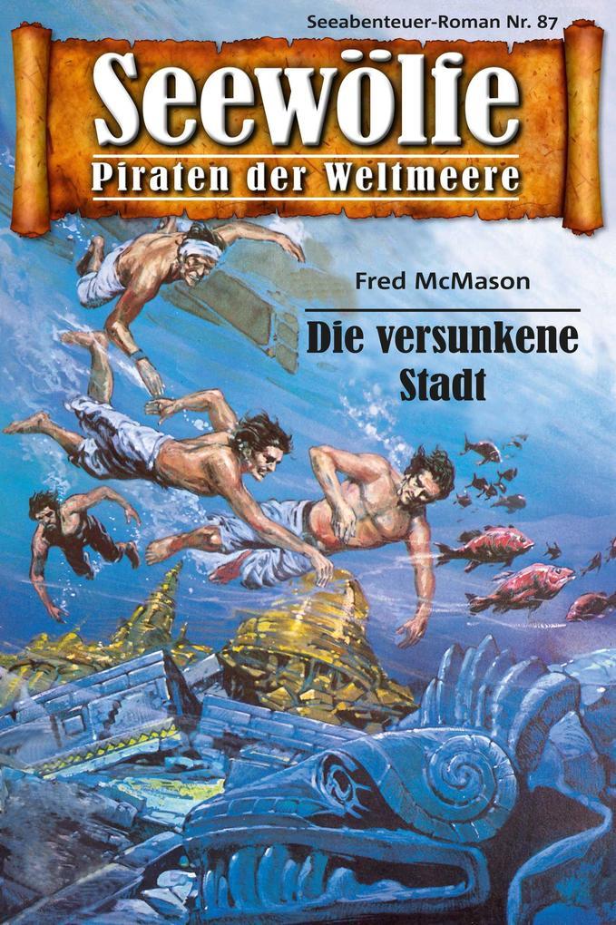 Seewölfe - Piraten der Weltmeere 87 als eBook epub