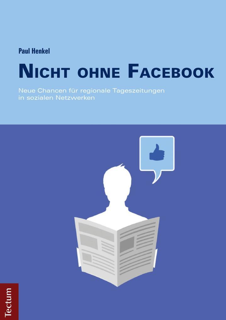 Nicht ohne Facebook als eBook Download von Paul...