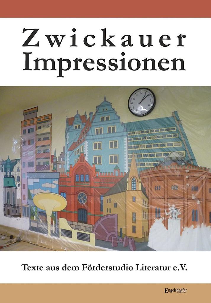 Zwickauer Impressionen als eBook Download von