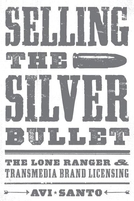 Selling the Silver Bullet als Taschenbuch