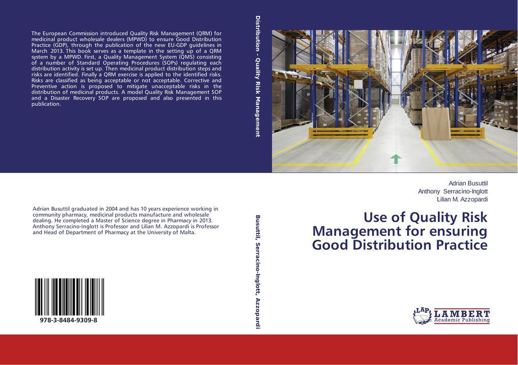 Use of Quality Risk Management for ensuring Good Distribution Practice als Buch (gebunden)