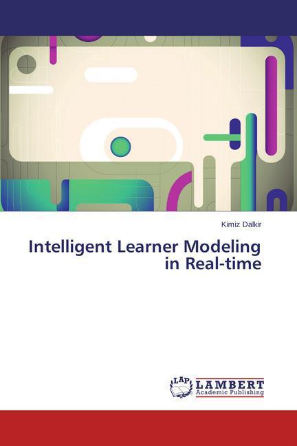 Intelligent Learner Modeling in Real-time als Buch (gebunden)