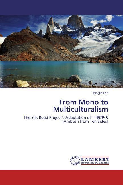 From Mono to Multiculturalism als Buch von Bing...
