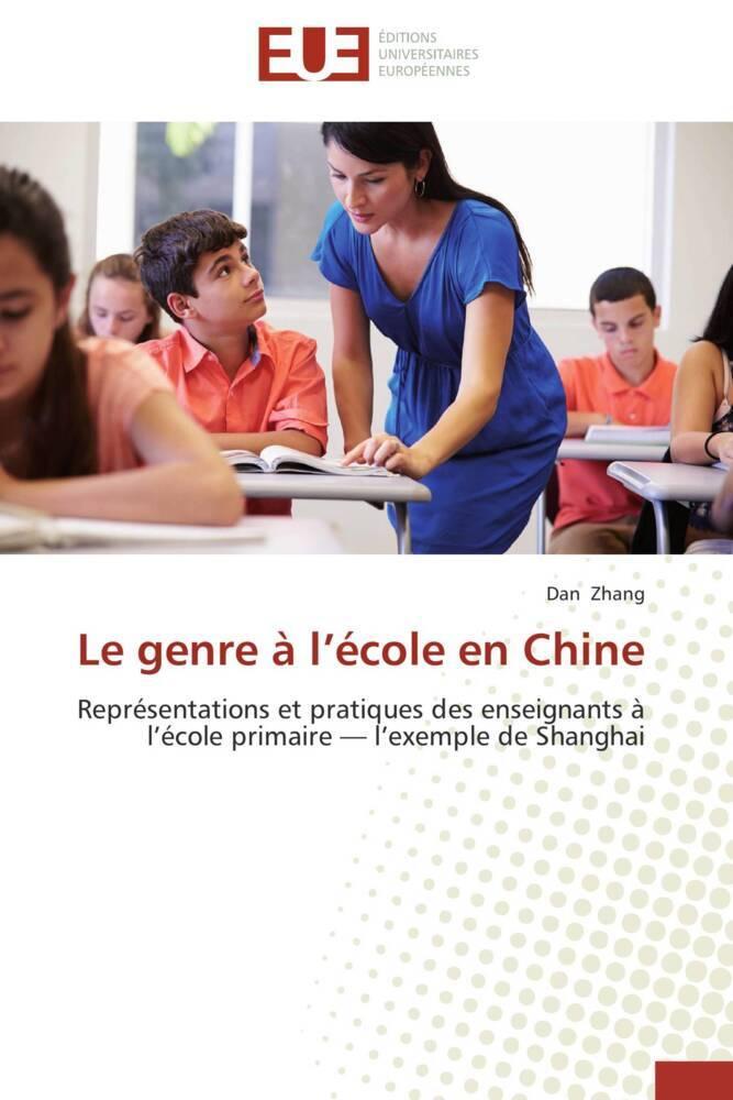 Le genre à l'école en Chine als Buch (gebunden)