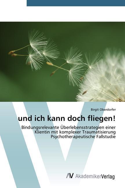 und ich kann doch fliegen! als Buch von Birgit ...