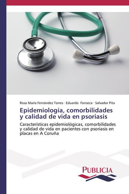 Epidemiología, comorbilidades y calidad de vida en psoriasis als Buch (gebunden)