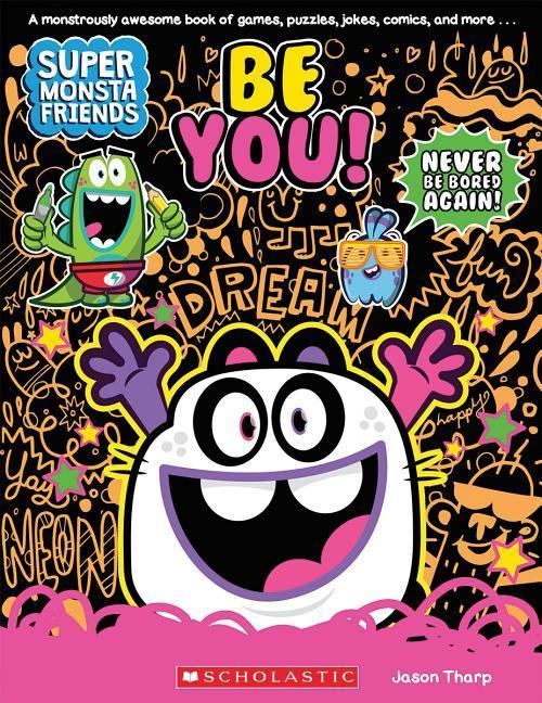 Be You! (Super Monsta Friends, Book 2) als Taschenbuch