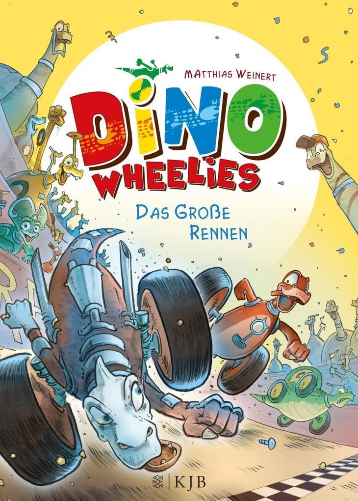 Dino Wheelies - Das große Rennen als Buch