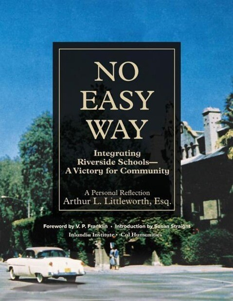 No Easy Way: Integrating Riverside Schools - A Victory for Community als Taschenbuch