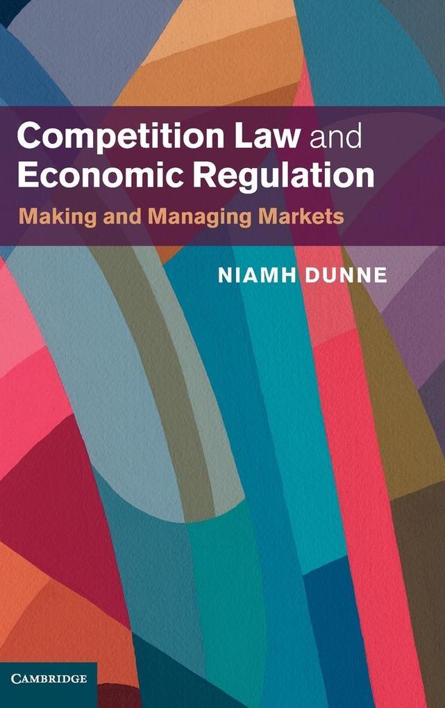 Competition Law and Economic Regulation als Buch (gebunden)