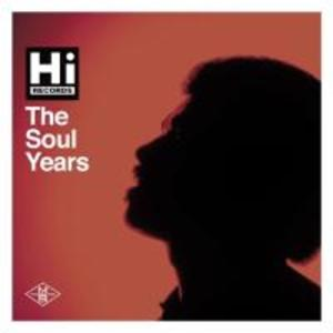 Hi Records: The Soul Years