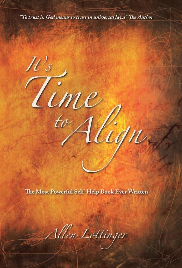 It's Time to Align als Buch (gebunden)