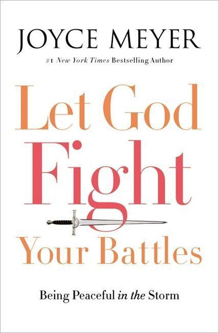 Let God Fight Your Battles: Being Peaceful in the Storm als Buch (gebunden)