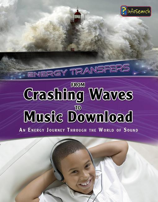 From Crashing Waves to Music Download: An Energy Journey Through the World of Sound als Taschenbuch