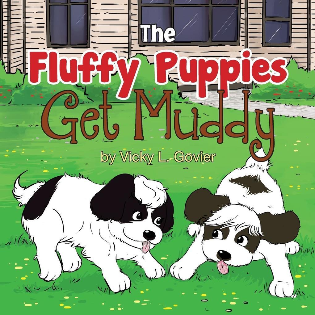 The Fluffy Puppies Get Muddy als Taschenbuch