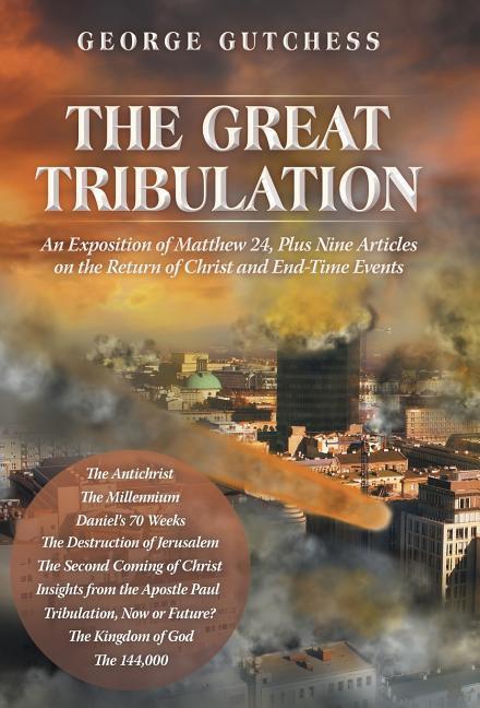 The Great Tribulation als Buch (gebunden)