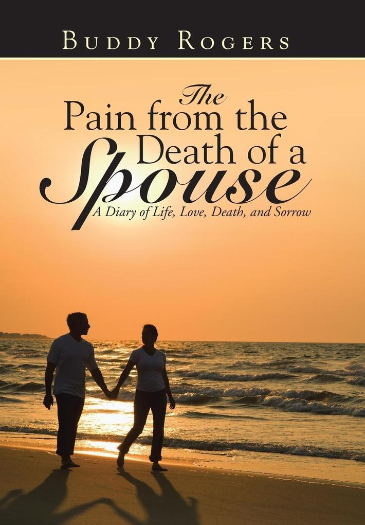 The Pain from the Death of a Spouse als Buch (gebunden)