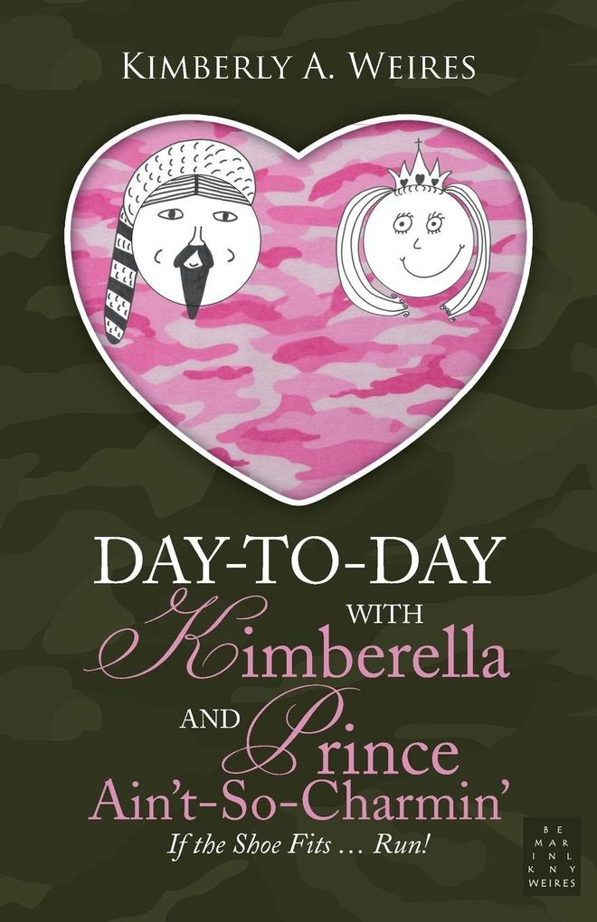 Day-to-Day With Kimberella and Prince Ain't-So-Charmin' als Taschenbuch