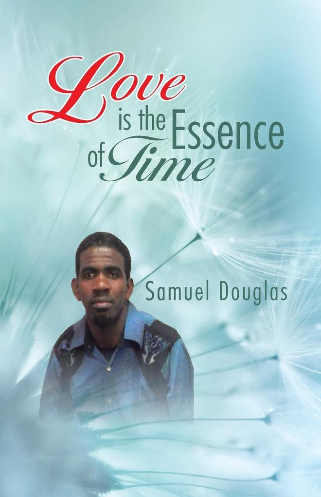 Love is the Essence of Time als Taschenbuch