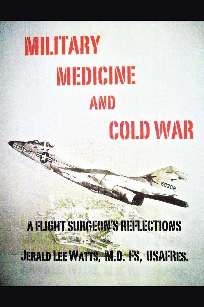 Military Medicine and Cold War als Taschenbuch