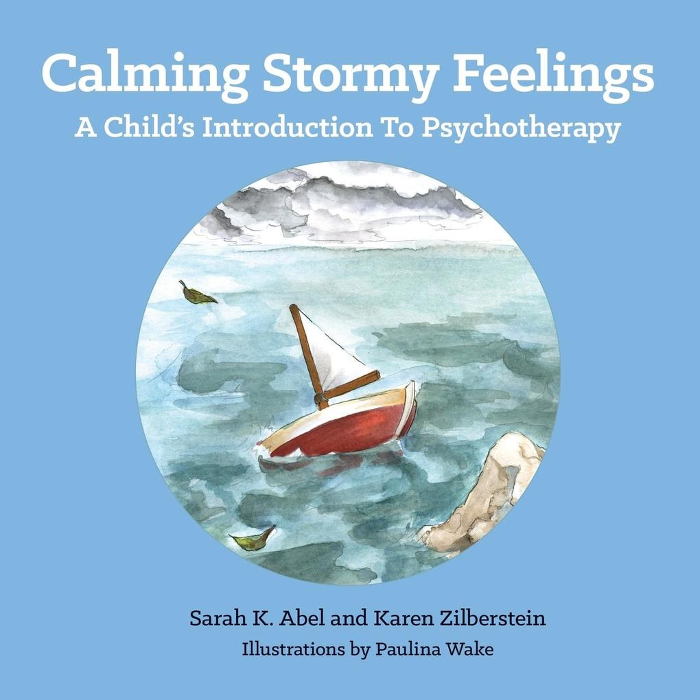 Calming Stormy Feelings als Taschenbuch